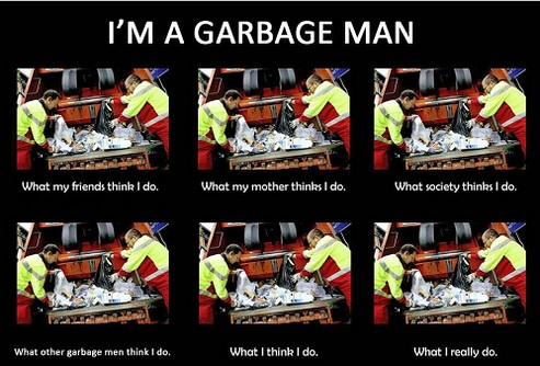 what-i-really-do-Garbage-Man